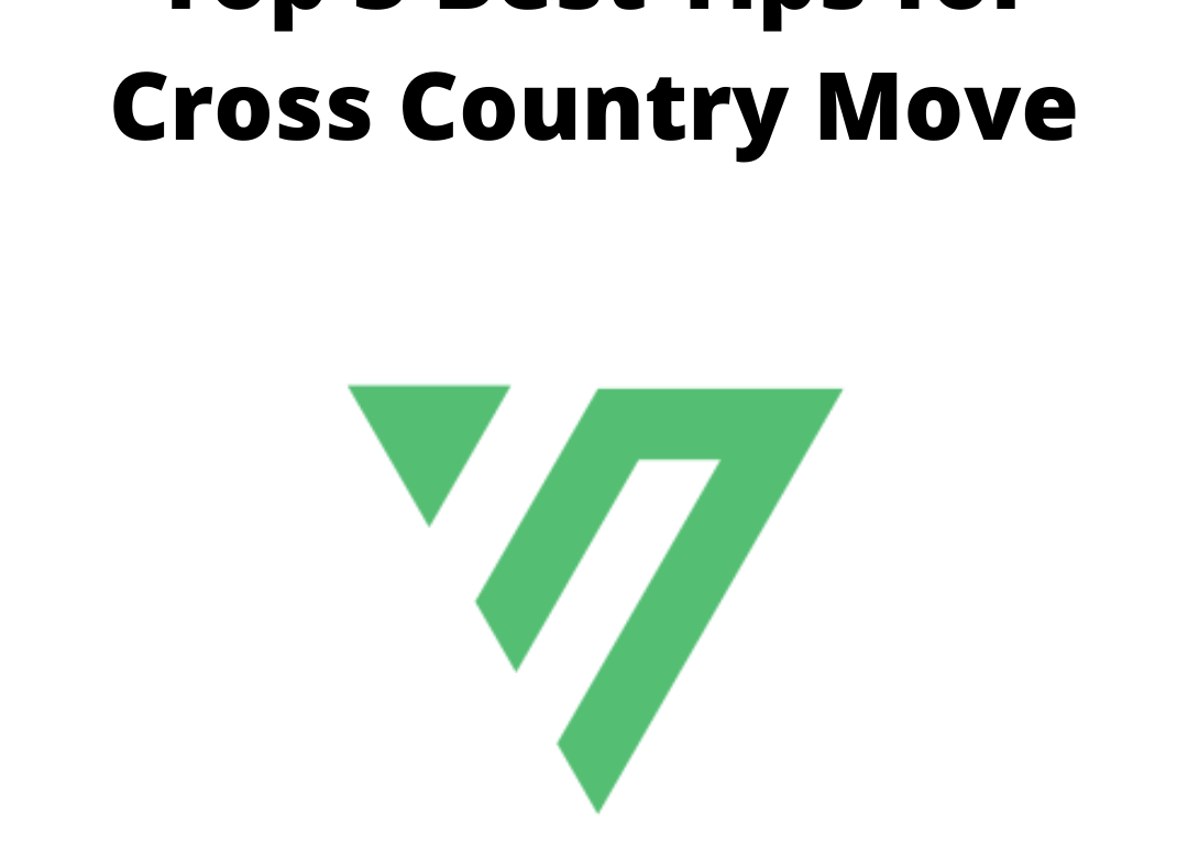 Top 3 Best Tips for Cross Country Move