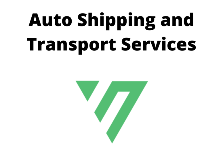 Auto Shipping and Auto Transportation Services